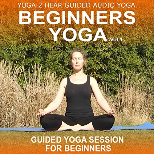Beginners Yoga, Volume 1 audiobook cover art