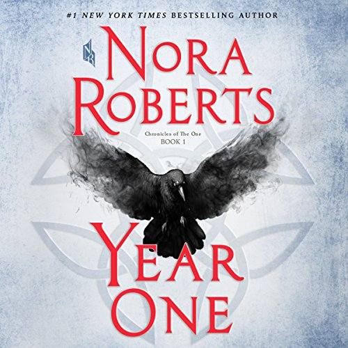 Year One     (Chronicles of The One, Book 1)              By:                                                                                                                                 Nora Roberts                               Narrated by:                                                                                                                                 Julia Whelan                      Length: 12 hrs and 20 mins     16,547 ratings     Overall 4.5