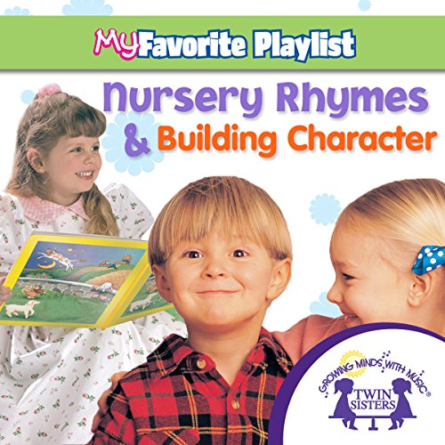 Nursery Rhymes and Building Character audiobook cover art