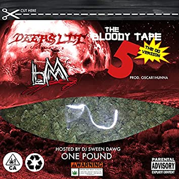 BLOODYTAPE 5