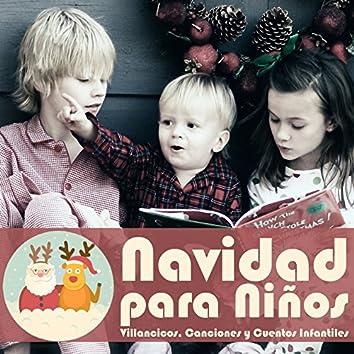 Navidad para Niños. Villancicos, Canciones y Cuentos Infantiles