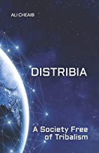 Distribia: A Society Free of Tribalism