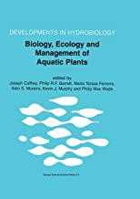 Biology, Ecology and Management of Aquatic Plants: Proceedings of the 10th International Symposium on Aquatic Weeds, European Weed Research Society (Developments in Hydrobiology)