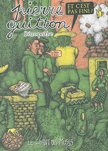 Et C'Est Pas Fini !: Retrospective Pïerre Guitton