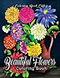 Beautiful Flowers Coloring Book: An Adult Coloring Book Featuring Exquisite Flower Bouquets and Arrangements for Stress Relief and Relaxation