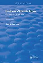 Handbook of Industrial Drying: Second Edition, Revised and Expanded: 1 (Routledge Revivals)
