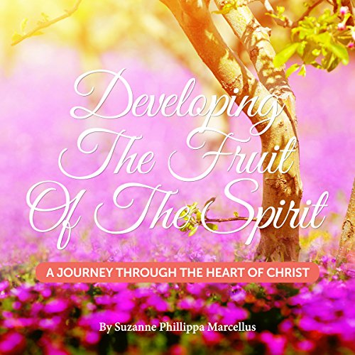Developing the Fruit of the Spirit audiobook cover art
