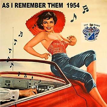 As I Remember Them 1954