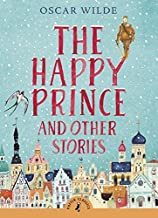 The Happy Prince and Other Stories (Puffin Classic)