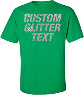 Custom Personalized Glitter t-Shirts - Design Your own t-Shirts for Women t Shirt Gifts