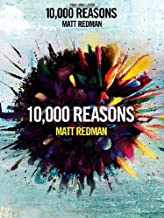 Matt Redman - 10 000 Reasons (Worship Together) by Matt Redman (2014-07-01)