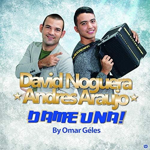 David Noguera & Andrés Araujo