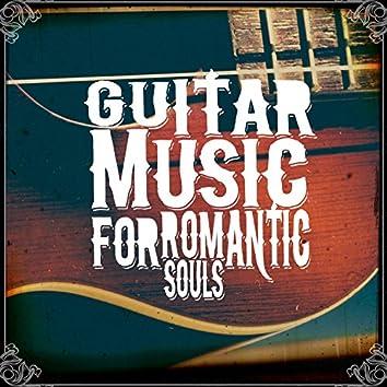 Guitar Music for Romantic Souls