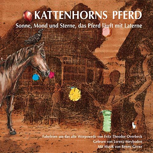 Kattenhorns Pferd - Sonne, Mond und Sterne, das Pferd läuft mit Laterne
