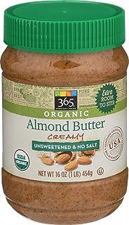 365 Everyday Value, Organic Creamy Almond Butter, Unsweetened & No Salt, 16 oz