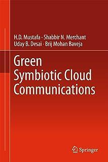 Green Symbiotic Cloud Communications (English Edition)