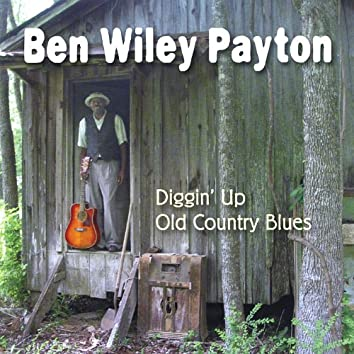 Diggin' Up Old Country Blues