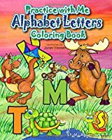 Practice with Me Alphabet Letters Coloring Book