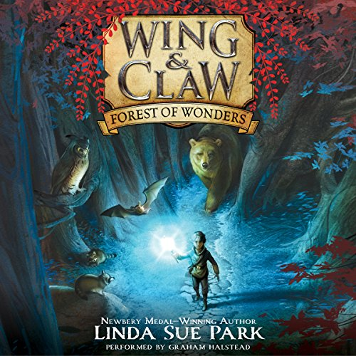 Forest of Wonders: Wing & Claw, Book 1