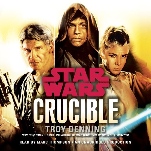Page de couverture de Crucible: Star Wars Legends