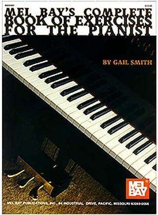 Mel Bay completo libro degli esercizi per la pianista