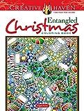 Creative Haven Entangled Christmas Coloring Book (Creative Haven Coloring Books)