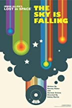 Lost in Space The Sky is Falling by Juan Ortiz Episode 10 of 83 Art Print Laminated Dry Erase Sign Poster 24x36