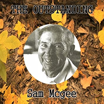 The Outstanding Sam Mcgee