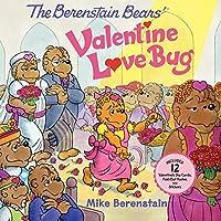 The Berenstain Bears' Valentine Love Bug