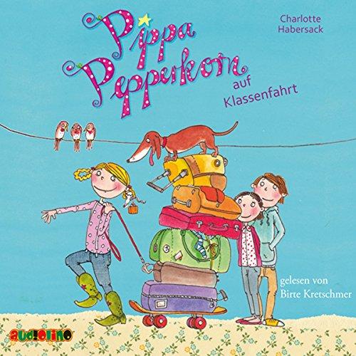 Pippa Pepperkorn auf Klassenfahrt Titelbild