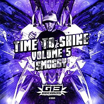 Time to Shine - Volume 5