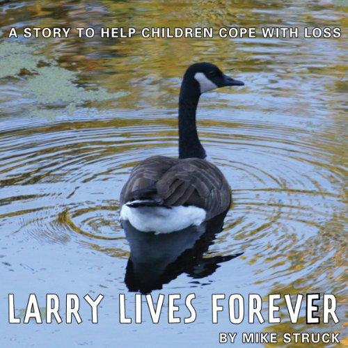 Larry Lives Forever audiobook cover art