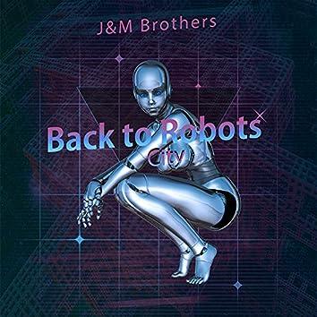 Back to Robots City
