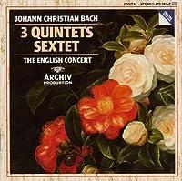 Johann Christian Bach: 3 Quintets / Sextet - The English Concert (1999-01-01)