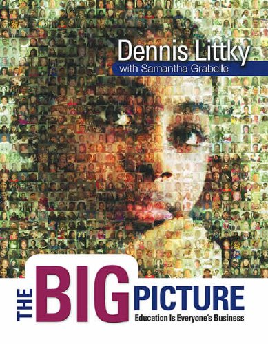 The Big Picture: Education Is Everyone's Business (English Edition)