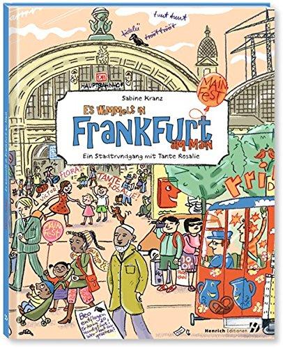 Es wimmelt in Frankfurt am Main: Ein Stadtrundgang mit Tante Rosa