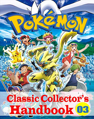 Pokemon Classic Collector's Handbook Vol. 3: NEW EDITION (English Edition)