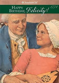 Happy Birhtday, Felicity (American Girls Collection: Felicity Book 4)