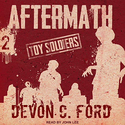 Aftermath: Toy Soldiers Series, Book 2