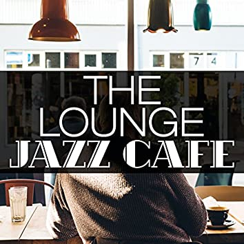 The Lounge Jazz Cafe
