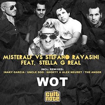 Wot (feat. Stella G Real)