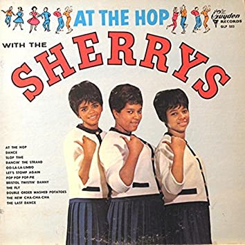 At The Hop With The Sherrys