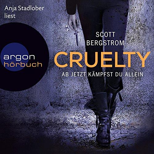 Cruelty: Ab jetzt kämpfst du allein audiobook cover art