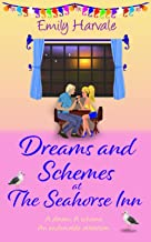 Dreams and Schemes at The Seahorse Inn (Seahorse Harbour)