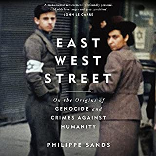 East West Street                   By:                                                                                                                                 Philippe Sands                               Narrated by:                                                                                                                                 Philippe Sands,                                                                                        David Rintoul                      Length: 14 hrs and 24 mins     271 ratings     Overall 4.6