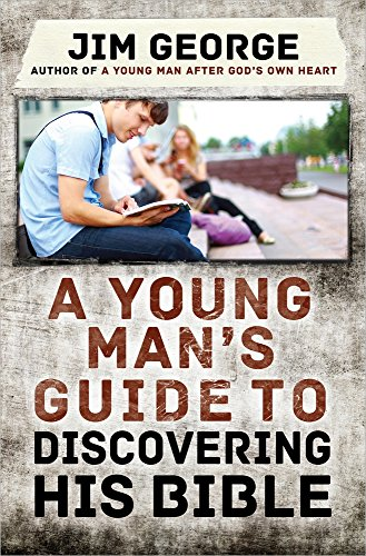 Compare Textbook Prices for A Young Man's Guide to Discovering His Bible  ISBN 9780736960151 by George, Jim
