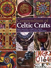 Compendium of Celtic Crafts (Practical Craft Book from Search Press)