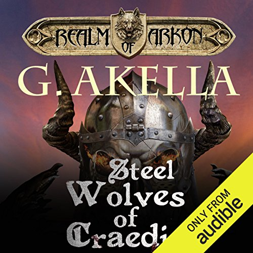 Steel Wolves of Craedia audiobook cover art