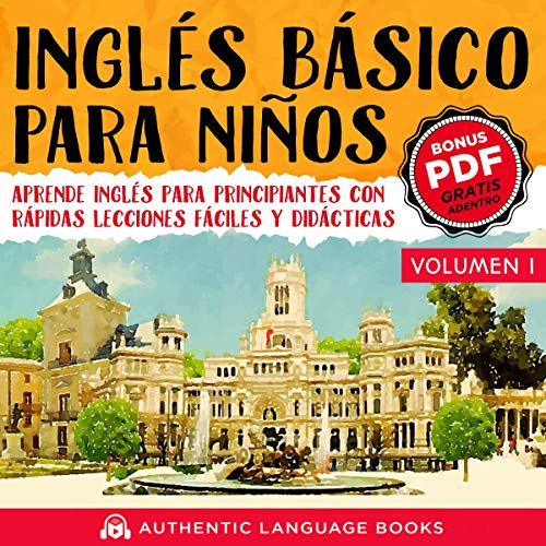 Page de couverture de Inglés Básico Para Niños Volumen I [Basic English for Children Volume I]