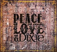 Peace Love & Dixie by Cadillac Three